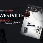 Westville-romanzo-vittorio-bottini-alberto-staiz-giorno-1-ronnie-prima