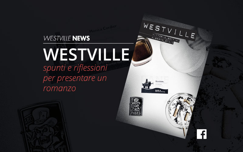 Westville News blog presentare un romanzo