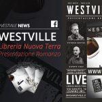 Westville news blog presentaione romanzo libreria nuova terra