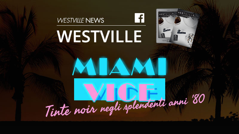 Miami Vice Westville news westville blog