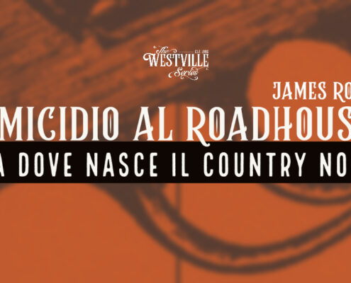 Copertina del post su Omicidio al Roadhouse di James Ross