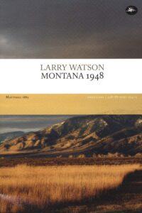 larry watson montana 1948 mattioli letteratura contemporanea americana