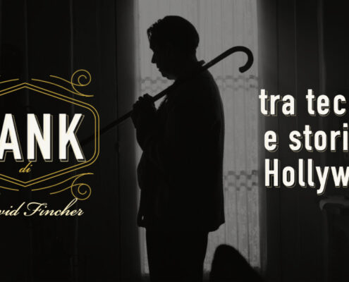 Mank di David Fincher tra tecnica e storia di Hollywood